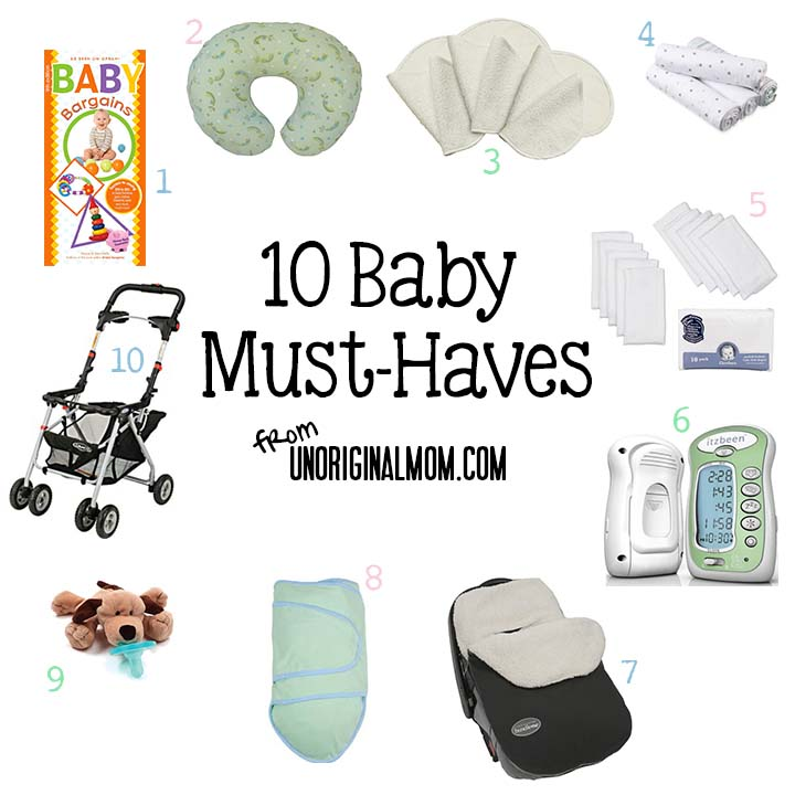 10 Baby Must-Haves | unOriginalMom.com