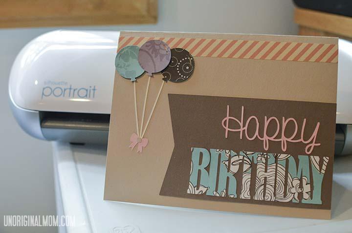 Happy Birthday card using a Silhouette Portrait   unOriginalMom.com
