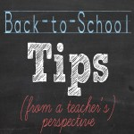 Back-to-School Tips from a Teacher's Perspective – #sponsored