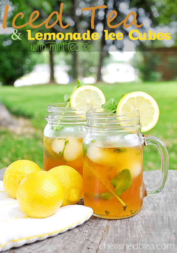 Original Friday Feature: Iced Tea with Lemonade Ice Cubes from Cherished Bliss