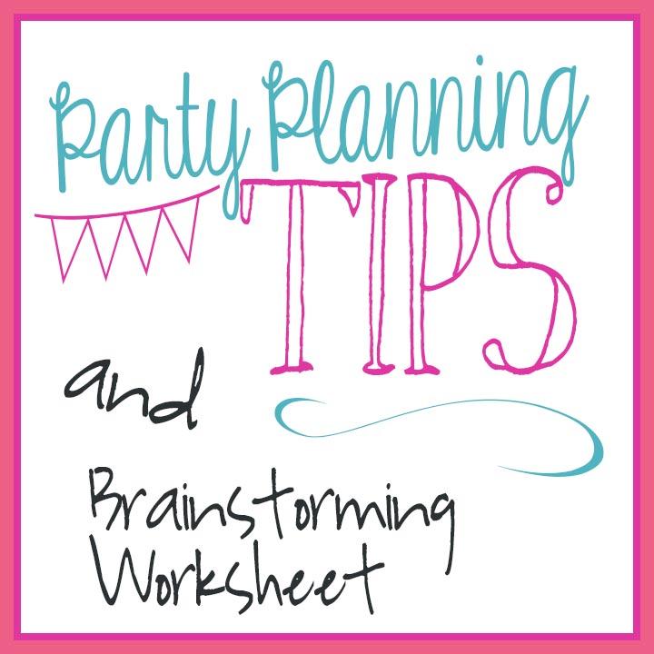 Party Prep Tips & FREE Brainstorming worksheet     unOriginalMom.com