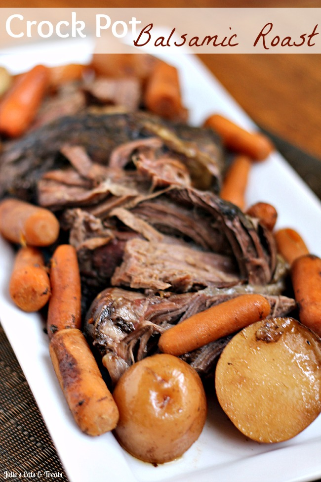 Original Friday Feature:  Crock Pot Balsamic Roast from Julie's Eats and Treats