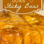 Upside Down Sticky Buns