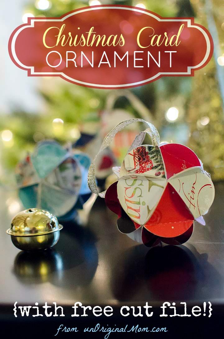 Diy Christmas Card Ornaments With Free Cut File Unoriginal Mom