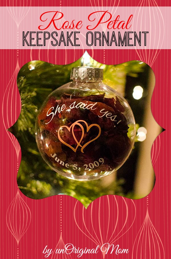 DIY Keepsake Rose Ornament - and the story of the best proposal ever!