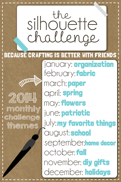 The Silhouette Challenge - monthly post themes for 2014!