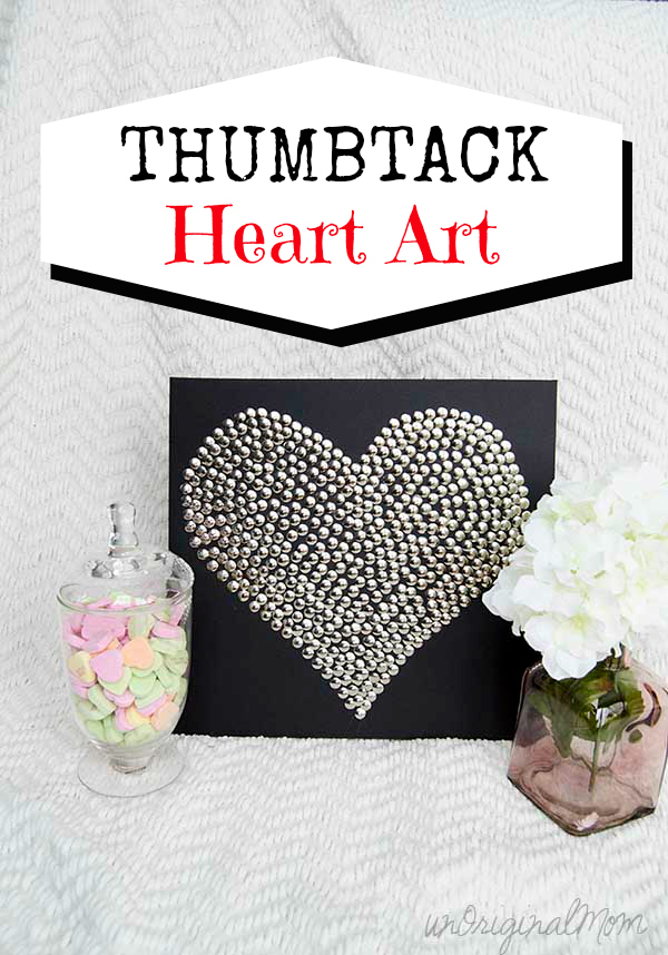 Easy, cheap, simple, and pretty - thumbtack heart art!