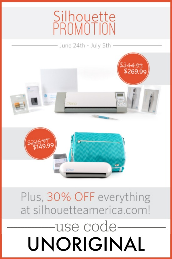 Now through July 5 - 30% off EVERYTHING at SilhouetteAmerica.com when you use the code UNORIGINAL!