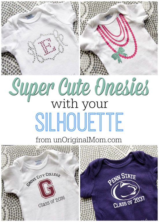 Adorable onesies to make with your Silhouette - great ideas!