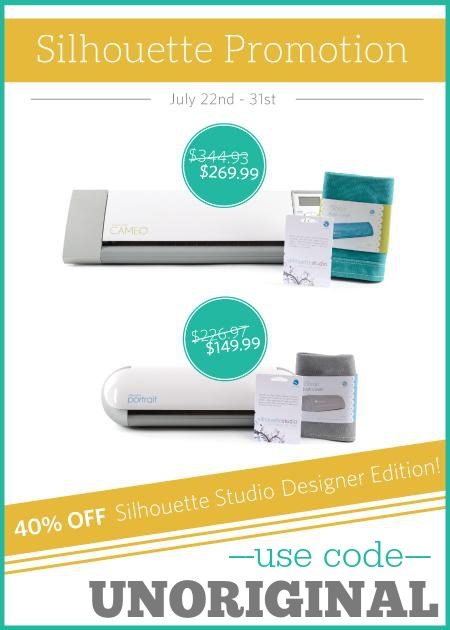 "40% off Silhouette Studio Designer Edition through July 31st!  Use code ""UNORIGINAL"" at checkout!"