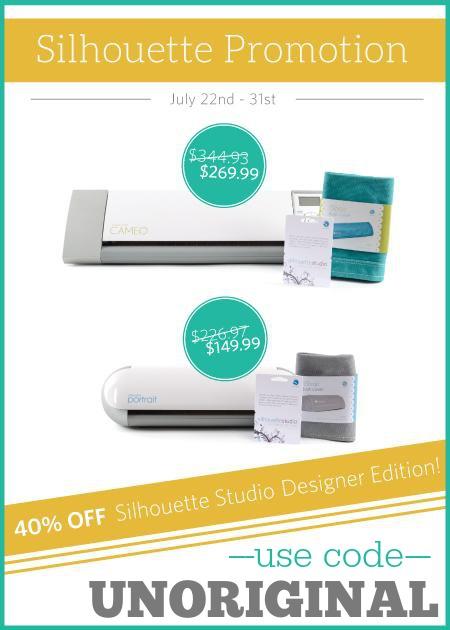 "40% off Silhouette Studio Designer Edition through July 31st!  Use code ""UNORIGINAL"" at checkout!"