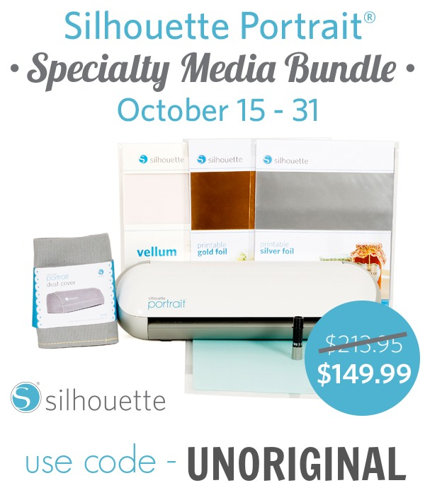 October deal on Silhouette Portraits - only $149.99 when you use the code UNORIGINAL