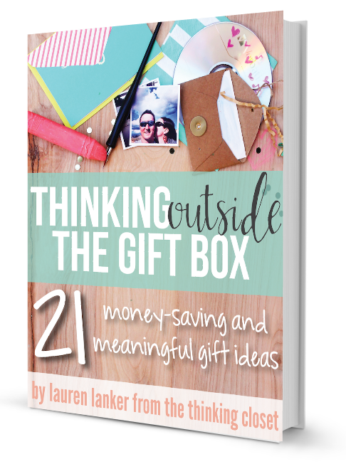 Thinking Outside the Gift Box - an incredible gift-giving resource and an exercise in creativity!