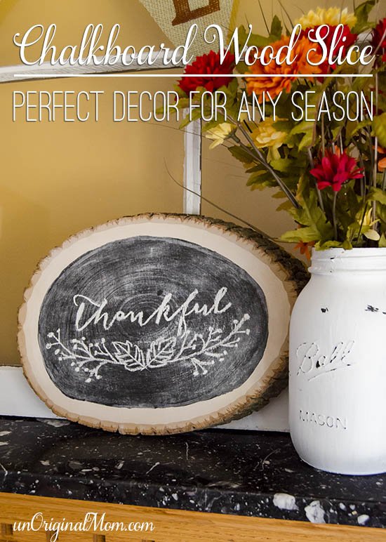 """Thankful"" wood slice chalkboard - free printable to trace your own!"
