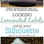 Laminated Labels with your Silhouette