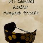 DIY Embossed Leather Honeycomb Bracelet {Guest Post}