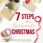 7 Steps to a Handmade Christmas LAUNCH!