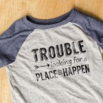 "Toddler ""Trouble"" Shirt – with free cut file and GIVEAWAY!"