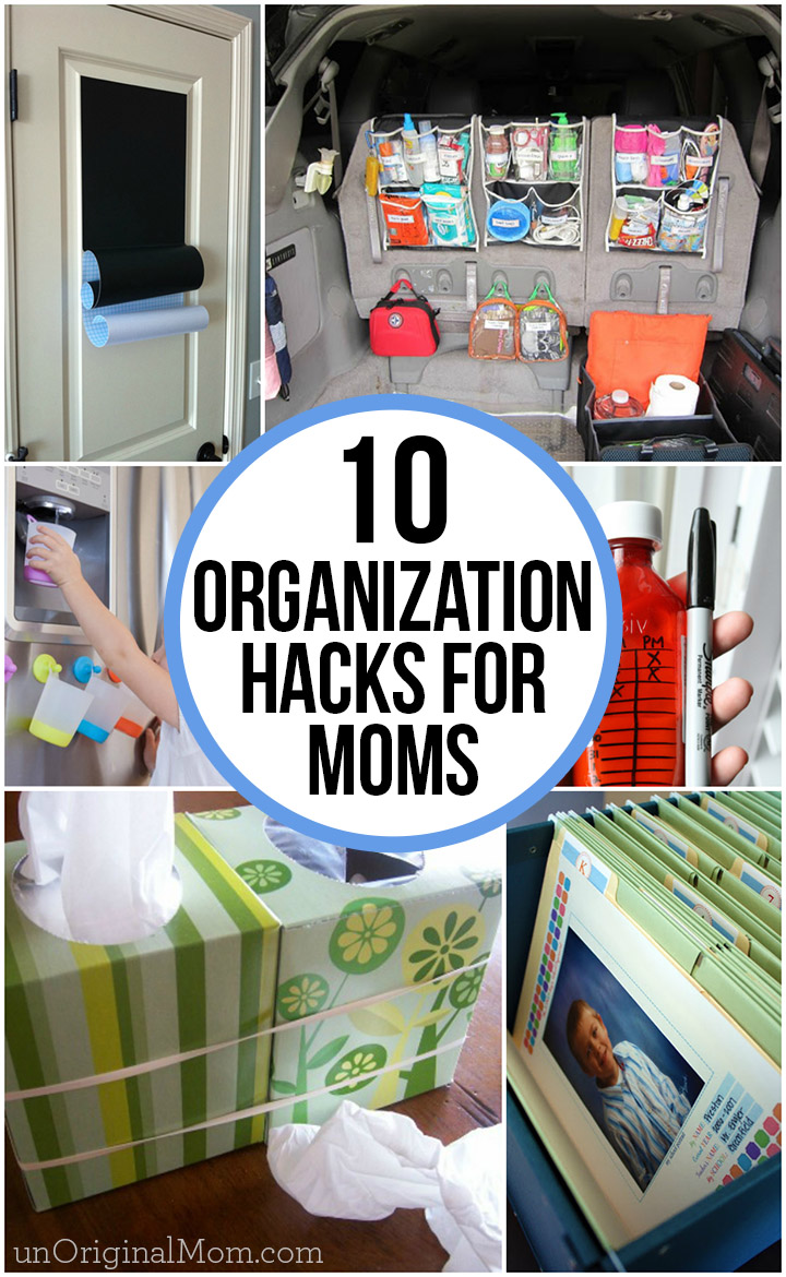 10 super smart and time saving organization hacks for moms!