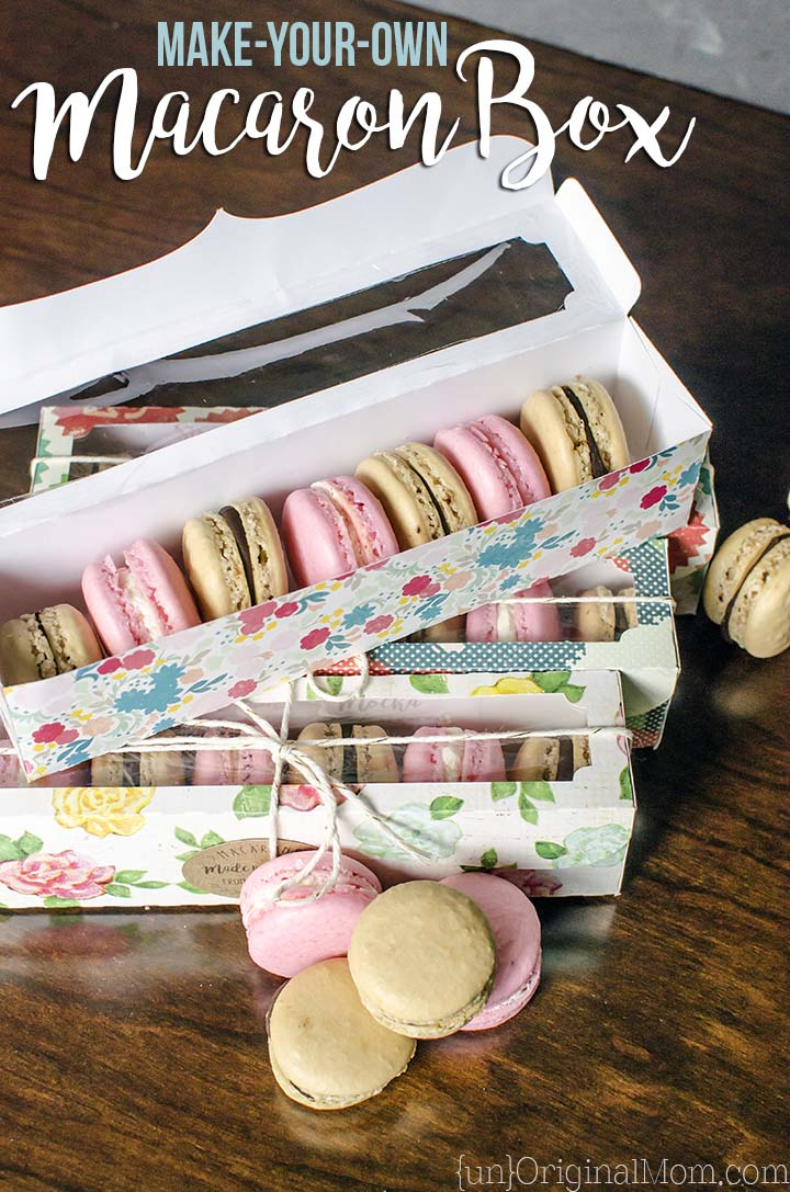 Make-Your-Own Macaron Box - unOriginal Mom