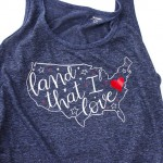"""Land That I Love"" Patriotic Shirt with Free Cut File"