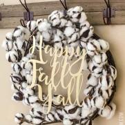 """""""Happy Fall Y'all"""" Cotton Wreath"""