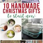 10 Handmade Christmas Gifts to Start Now