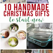 10 Handmade Christmas Gifts to Start Now