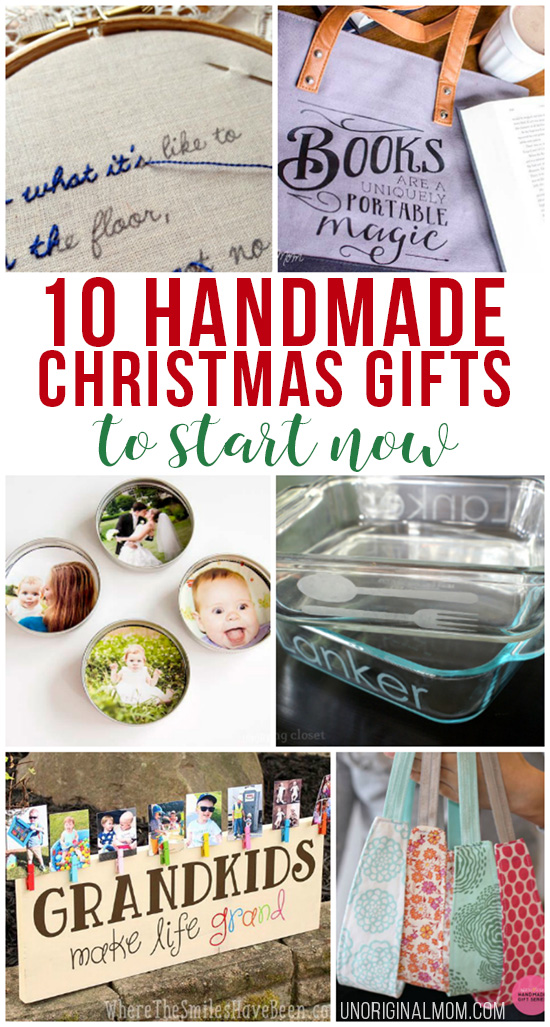 Get a head start on hand making your Christmas gifts - here are 10 ideas you can start now!