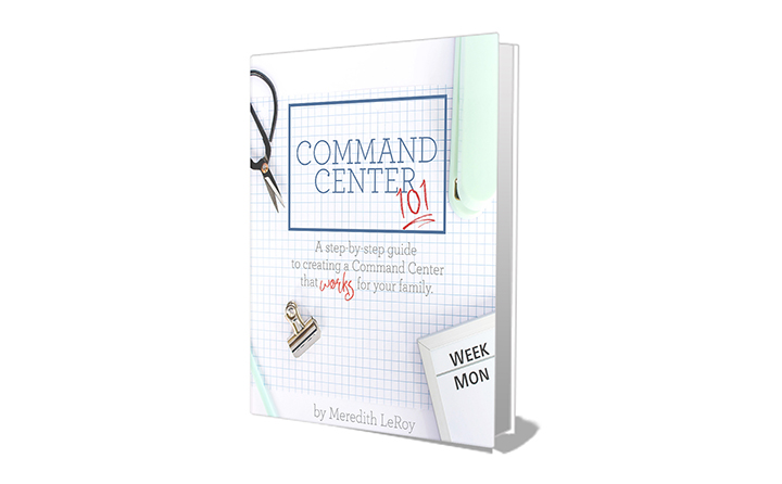 Command Center 101 - a step-by-step guide to create a Family Command Center that will actually WORK for your household!