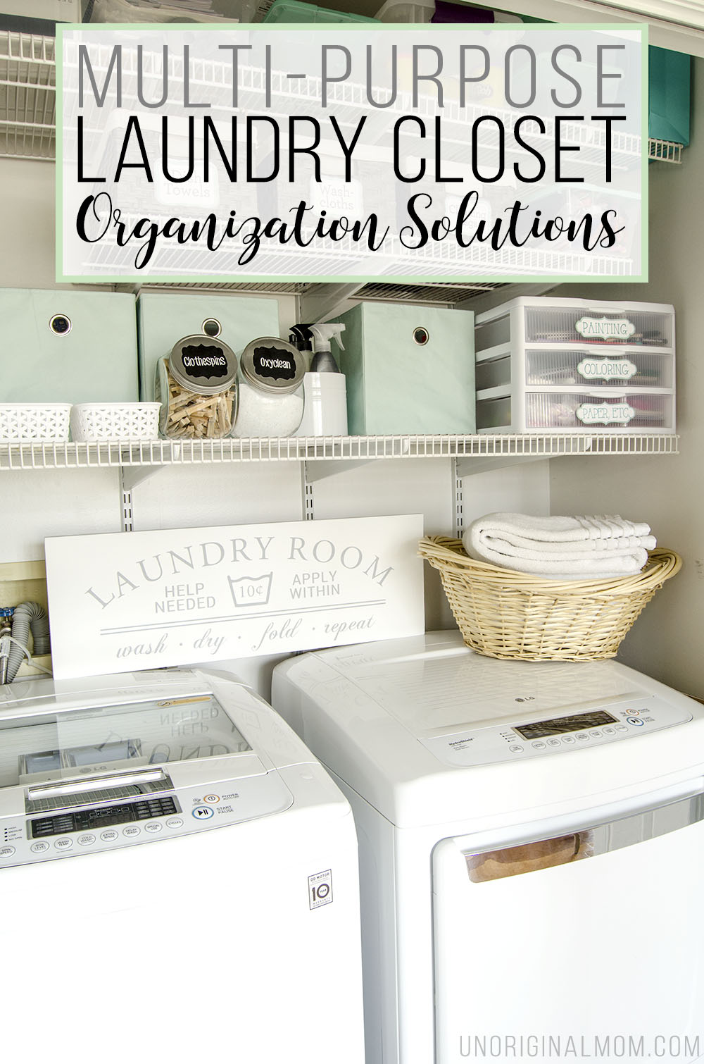 Organizing ideas and solutions for a small  multi purpose laundry closet   complete with. Multi Purpose Laundry Closet Organization Solutions   unOriginal Mom