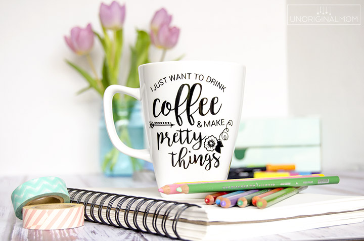 """I just want to drink coffee and make pretty things"" coffee mug made with vinyl - plus a free Silhouette cut file! 