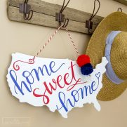"""Home Sweet Home"" Patriotic Door Hanger + Free Cut File"
