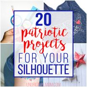 20 Patriotic Projects for Your Silhouette