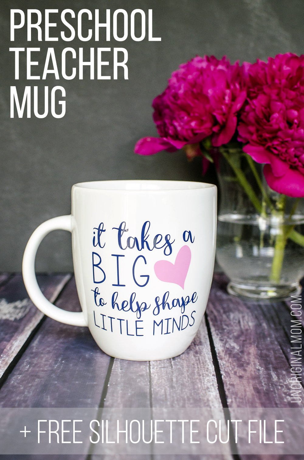 """It Takes a Big Heart to Help Shape Little Minds"" - preschool teacher mug gift! What a meaningful and adorable diy teacher gift idea for preschool or Kindergarten teachers. Free Silhouette cut file, too! 