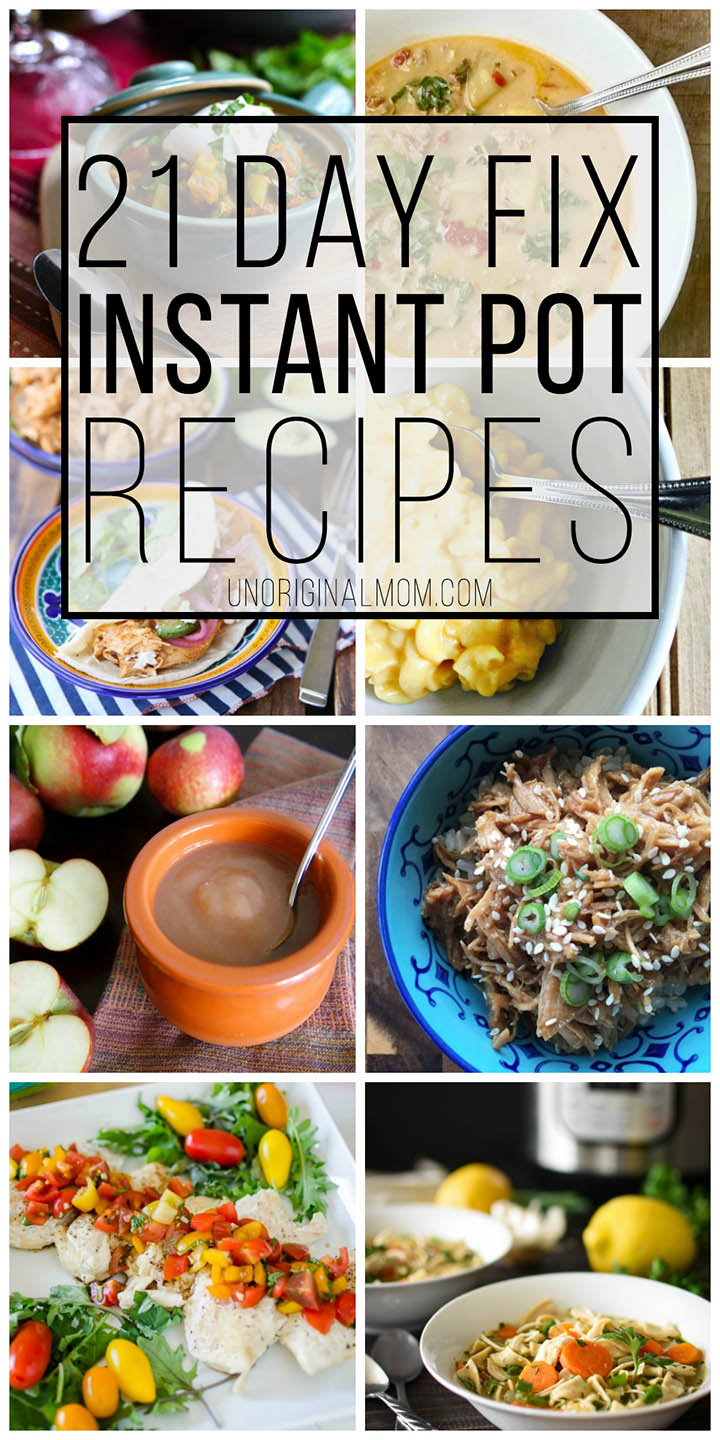 Instant Pot 21 Day Fix Recipes that you'll actually love! Great ideas here, they look so yummy! #21dayfix #instantpot #pressurecooker #21df #familyfriendly #healthyrecipes #wholefoods