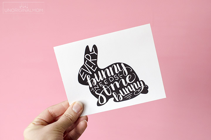 Every Bunny Needs Some Bunny - Easter bunny SVG and printable - free printable Easter card #freeSVG #silhouette #cricut #easterprintable #bunnyprintable