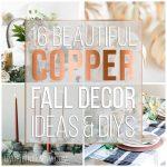 16 Beautiful Copper Fall Decor Ideas