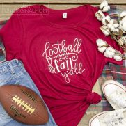 Football and Fall Y'all Tee + Cut File