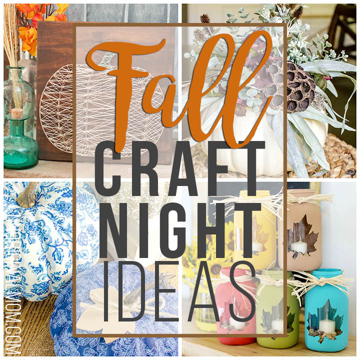 Fall craft night ideas - get crafty with some friends and host a fall craft night! Here's a great list of projects to do at your craft party. #craftnight #craftparty #fallcrafts