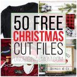 50 Free Christmas Cut Files!