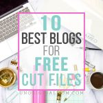 Top 10 Best Blogs for Free Cut Files