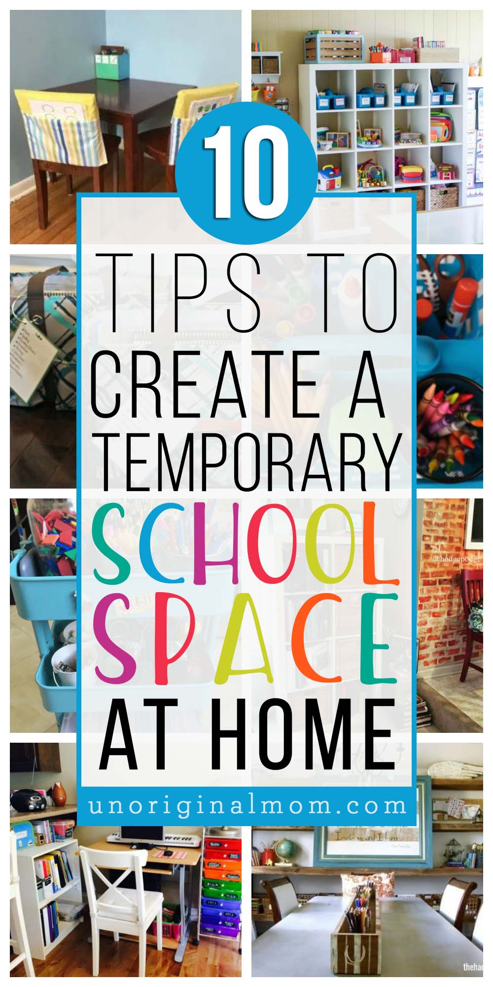 10 tips for how to create a temporary school space at home. Great for homeschoolers, remote school, or virtual school.