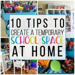 10 Tips to Create a Temporary School Room at Home