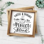 Free Coffee SVGs: Coffee & Friends make the Perfect Blend