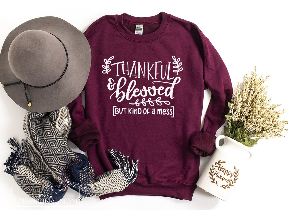 "A collection of free thankful SVGs for Thanksgiving, including this ""Thankful & Blessed but kind of a mess"" SVG for Silhouette and Cricut"