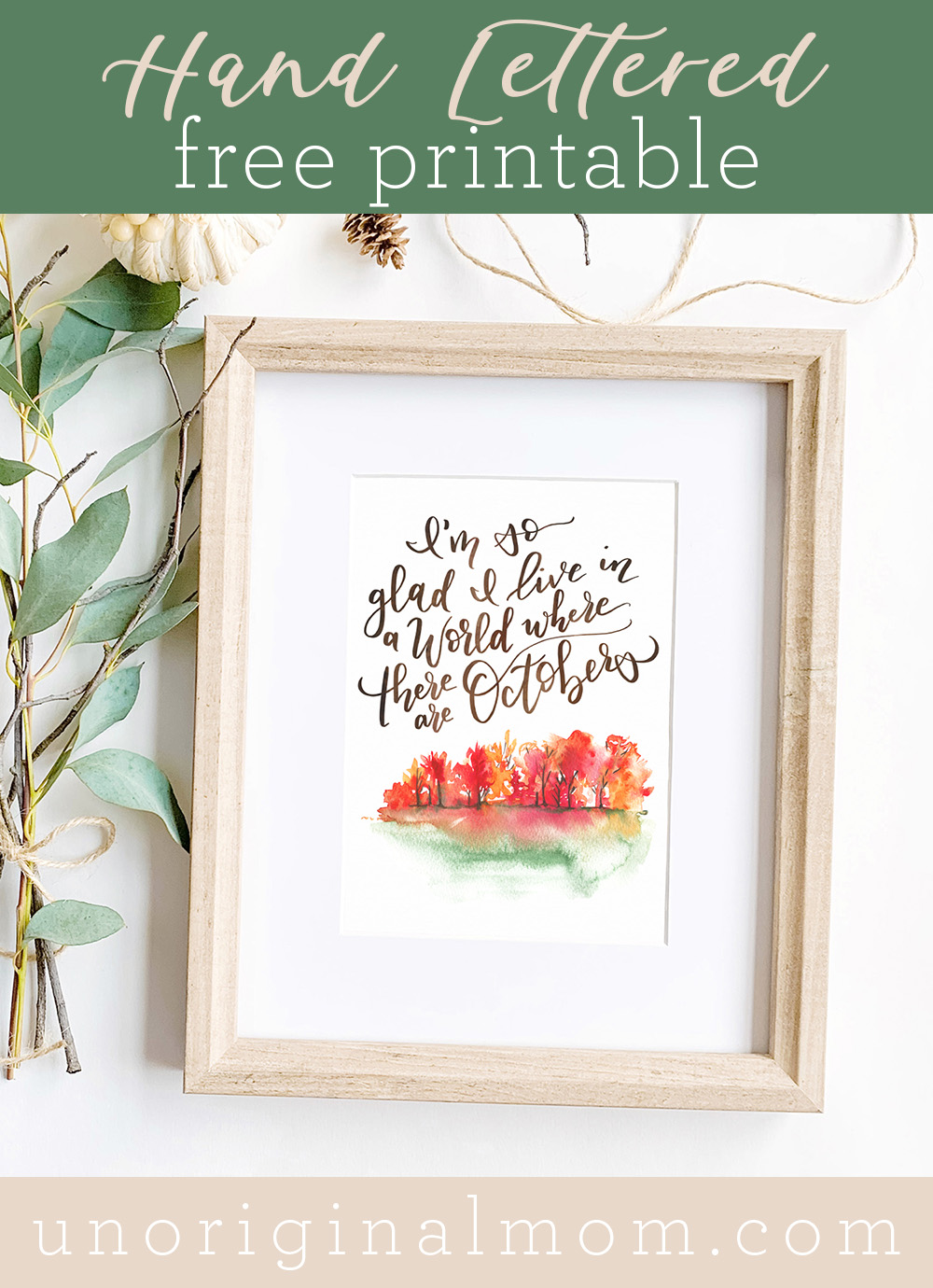 Free printable hand lettered fall art - I'm so glad we live in a world where there are Octobers