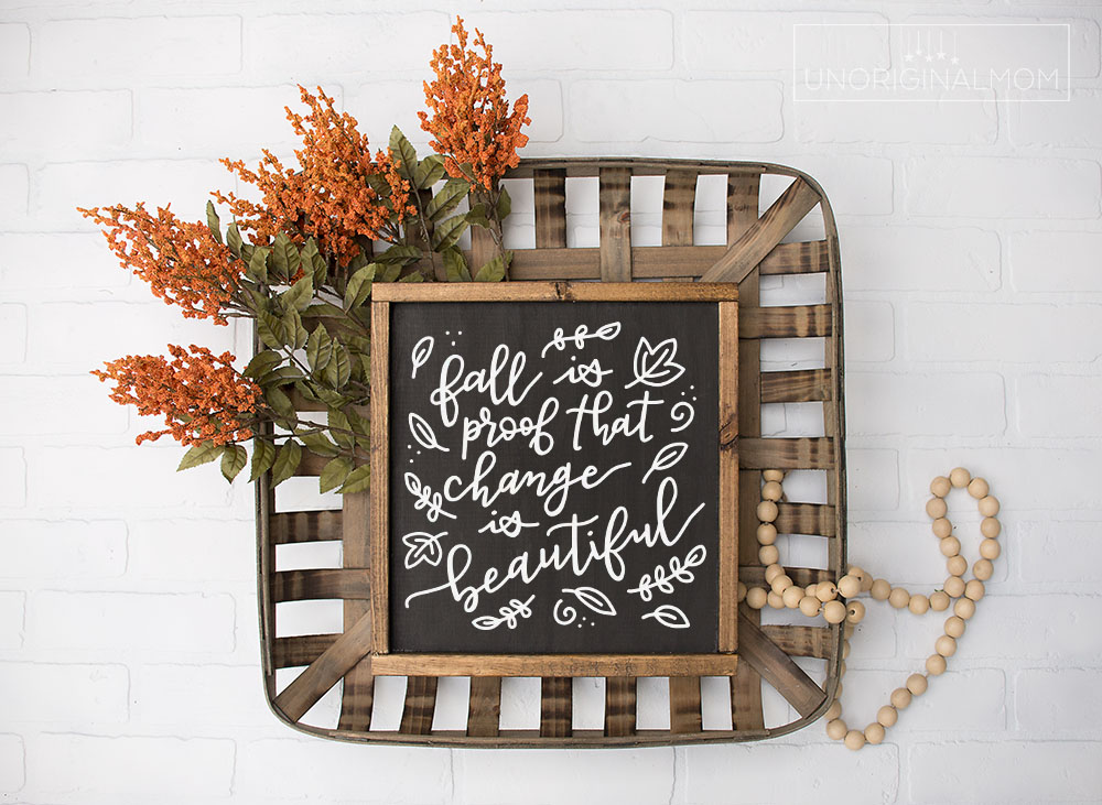"""Free Fall Sign SVGs - Hand lettered """"Fall is Proof That Change is Beautiful"""" sign design in SVG and .studio format"""